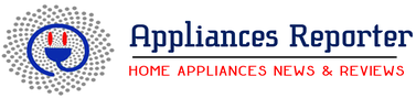 Home Appliances Review & News